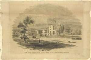 Engraving of Lunatic Asylum on Blackwell's Island