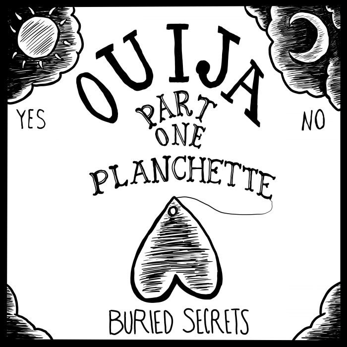 Image showing Ouija board style illustration and the Words Ouija Part One: Planchette and Automatic Writing