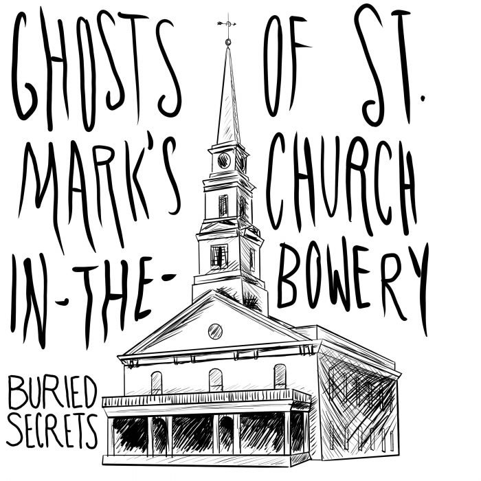 Haunted St. Mark's Church-in-the-Bowery
